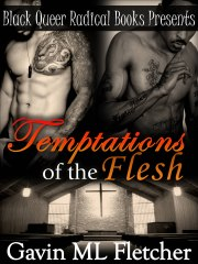 Temptations of the Flesh by-Gavin ML Fletcher