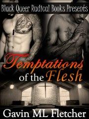 Temptations of the Flesh by-Gavin ML Fletcher