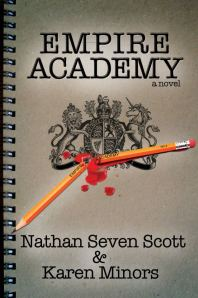 Empire Academy by-Nathan Seven Scott & Karen Minors