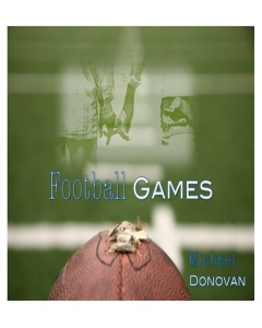 Football Games by-Michael Donovan