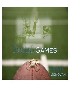 Football Games by-Michael Donovan