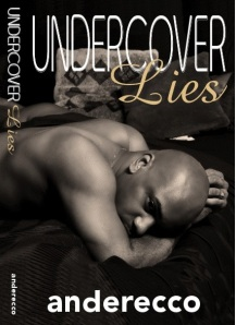 Undercover Lies by-Braford Turner