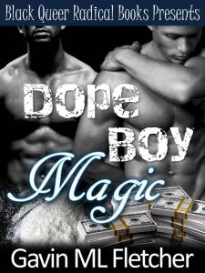 Dope Boy Magic by-Gavin ML Fletcher