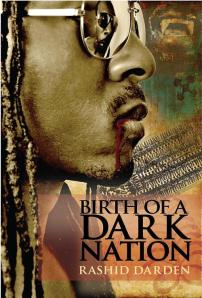 Birth of A Dark Nation by-Rashid Darden