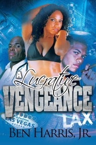 A Lucrative Vengeance by-Ben Harris Jr