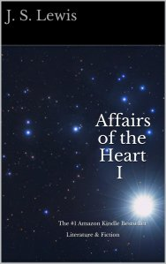 Affairs of the Heart I by-J.S. Lewis