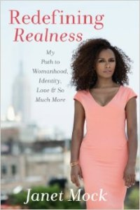 Redefining Realness by-Janet Mock