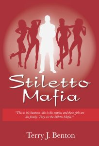 Stiletto Mafia by-Terry J. Benton