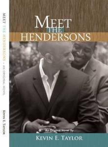 Meet The Hendersons by-Kevin E. Taylor