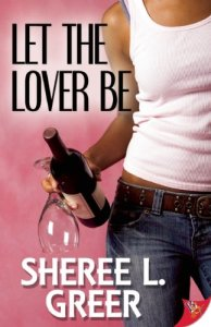 Let the Lover Be by-Sheree L. Greer