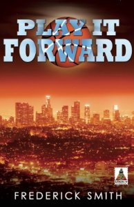 Pay It Forward by Frederick Smith
