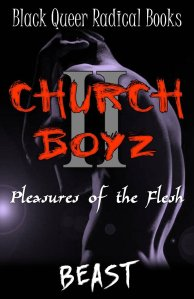 Church Boyz II- Pleasures of the Flesh by BEAST