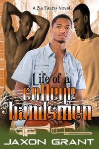 Life of a College Bandsmen by Jaxon Grant