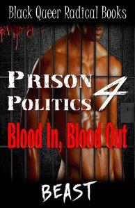 Prison Politics 4 by BEAST