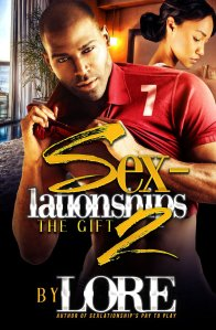 Sexlationships 2-The Gift by Lore
