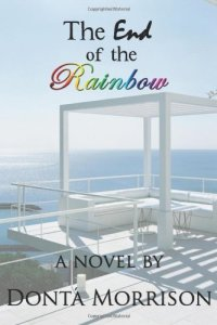 The End of the Rainbow by Dontá Morrison