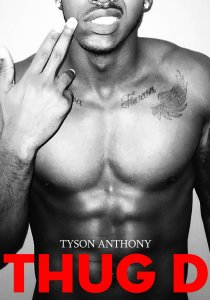 Thug D by Tyson Anthony