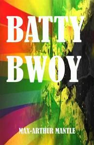 Batty BWOY By Max-Arthur Mantle