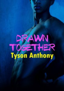 Drawn Together by Tyson Anthony