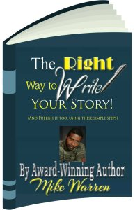The Right Way To Write your Story by Mike Warren